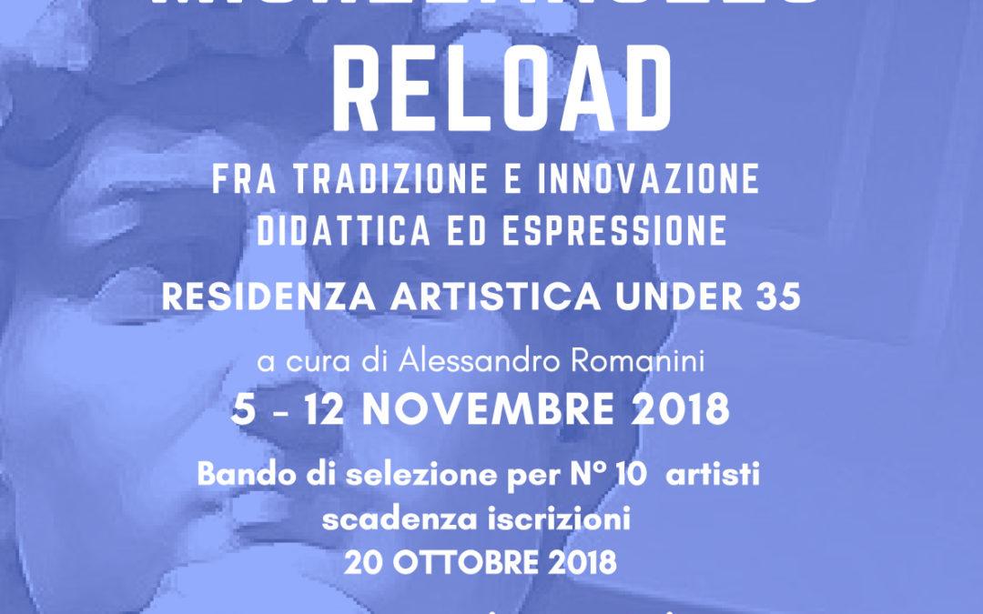 Michelangelo Reload – Residenza artistica (5-12 novembre)